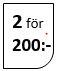 2 för 200:-